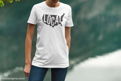 White shirt with the word local overlaid on the a map of the USA by TS Designs