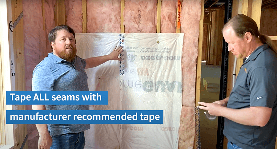 House wrap seams sealed with manufacturer recommended tape to prevent air leakage